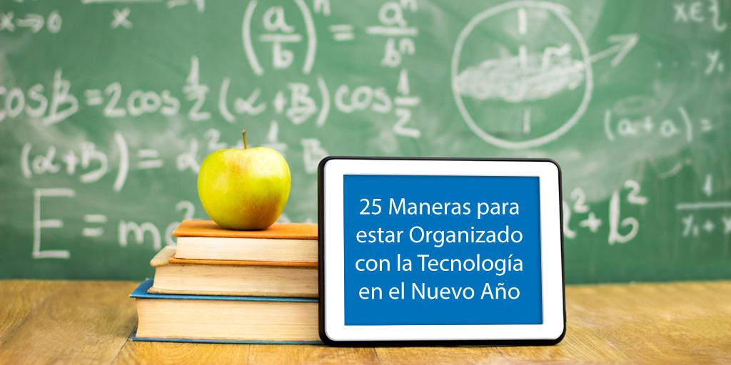 25ManerasDeOrganizarseConTecnologiaEnElNuevo-Año