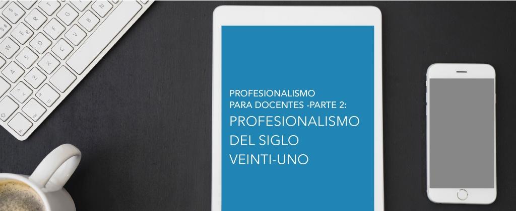 ProfesionalismoParaDocentes_parte2.jpg