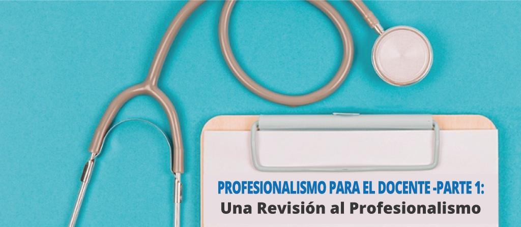 Revisión-del-Profesionalismo_parte1.jpg