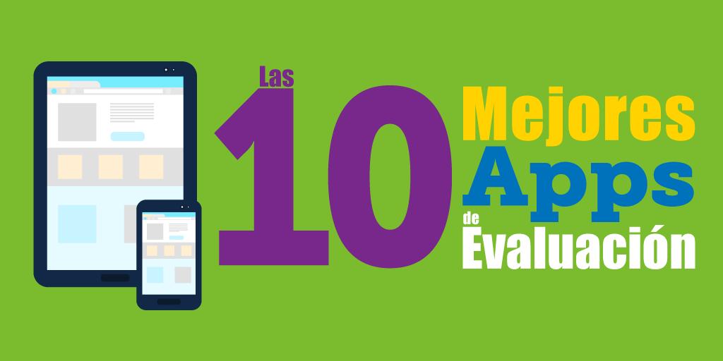 Las 10 Mejores Aplicaciones de Evaluación