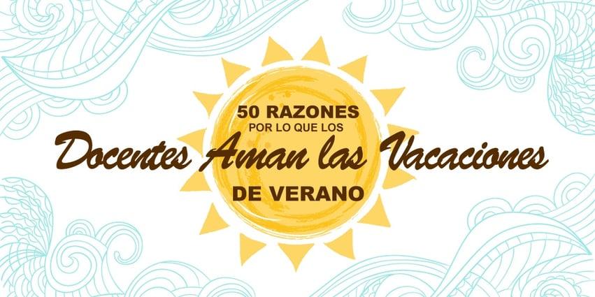 50-razones-por-lo-que-los-docentes-aman-las-vacaciones-de-verano.jpg