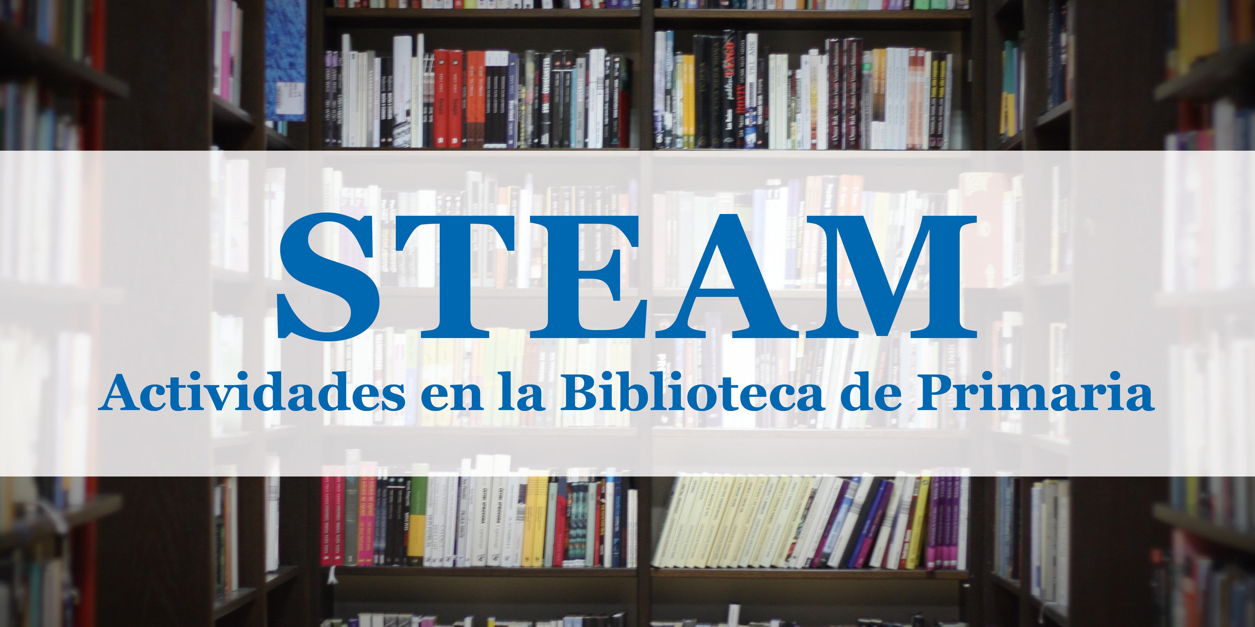 Actividades de STEAM en la Biblioteca de Primaria