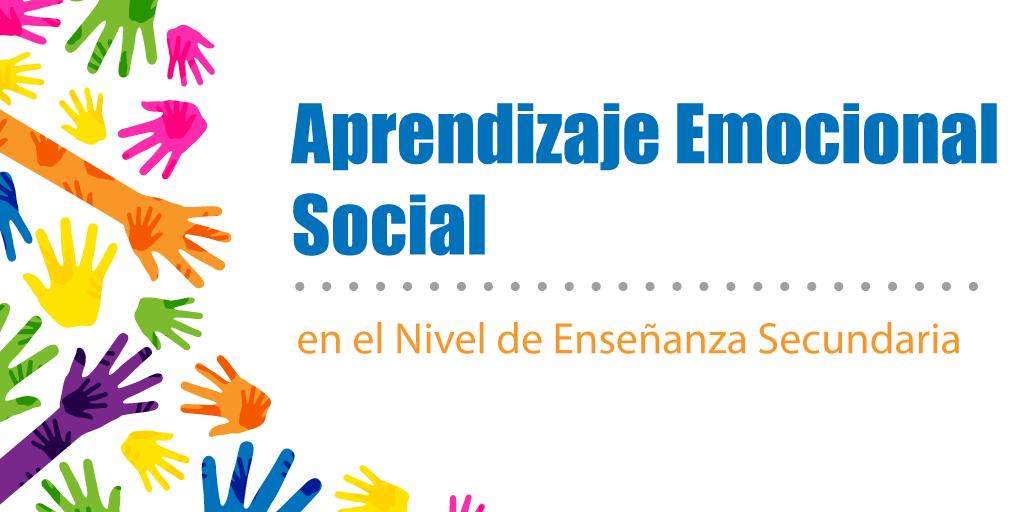 Aprendizaje Emocional Social en el Nivel de Enseñanza Secundaria
