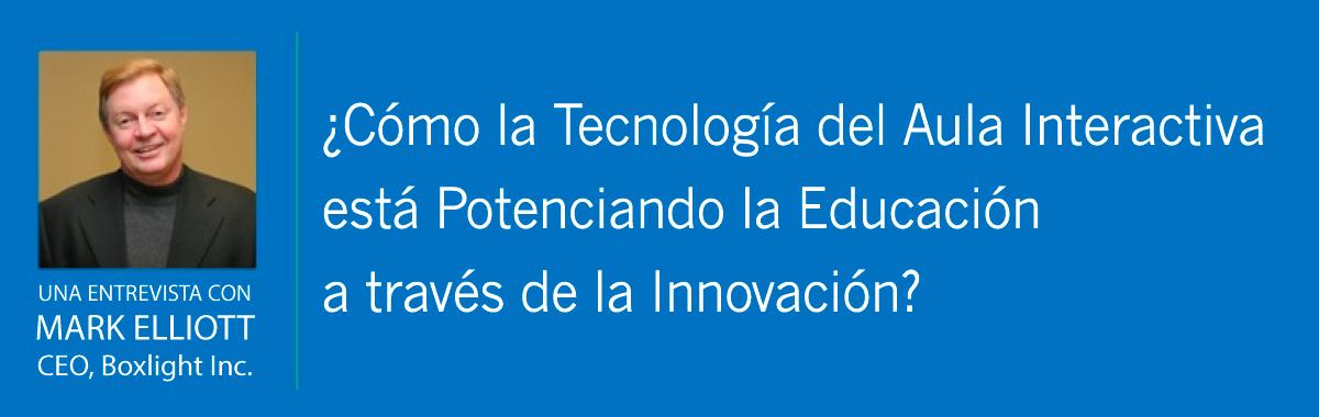Cómo la Tecnología del Aula Interactiva está Potenciando la Educación a través de la Innovación