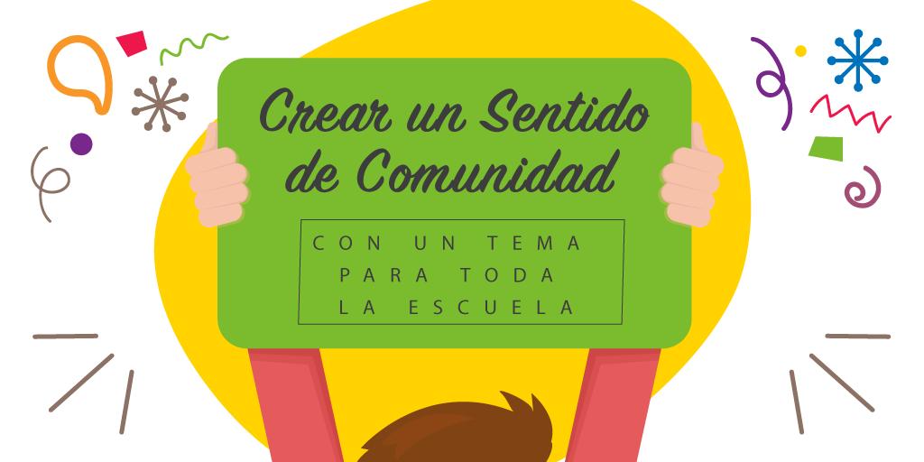 Crear-un-sentido-de-Comunidad-con-un-tema-para-toda-la-escuela.png