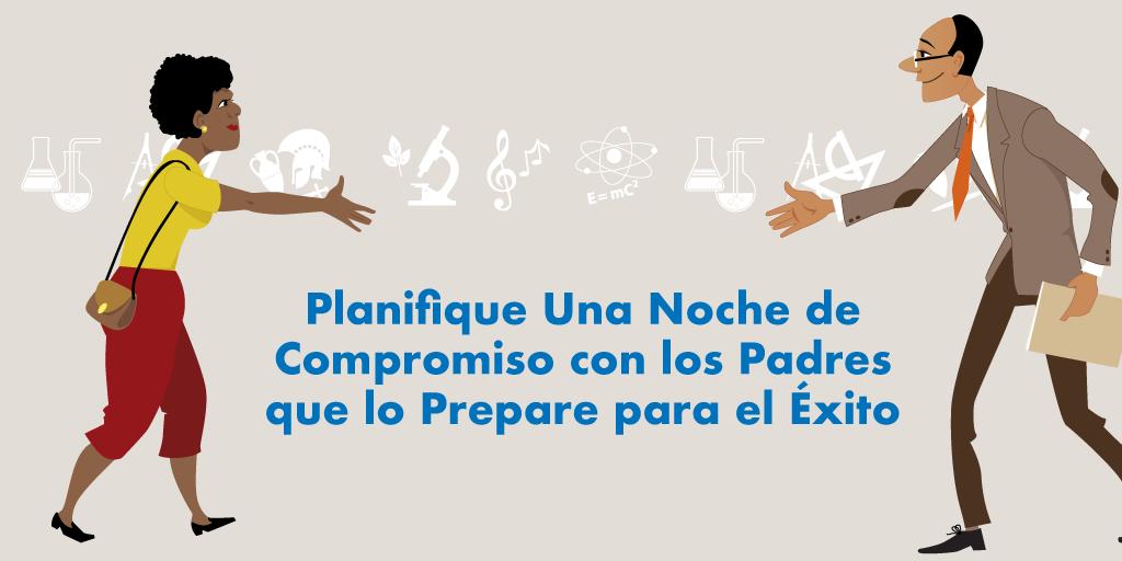 Planifique una Noche de Compromiso con los Padres que lo Prepare para el Éxito