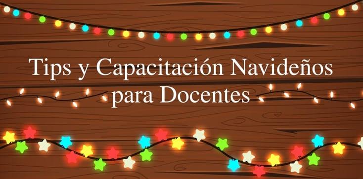 TipsYCapacitaciónNavideñosParaDocentes.jpg