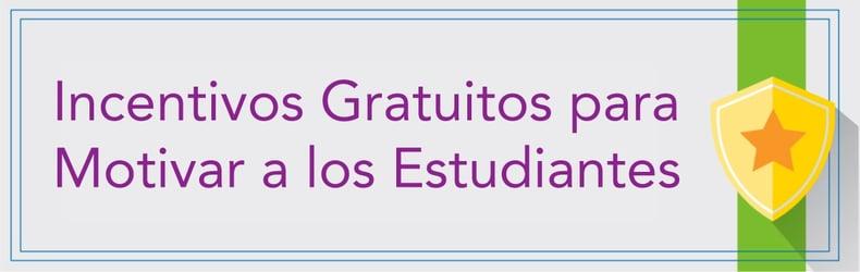 Incentivos Gratuitos para Motivar a los Estudiantes