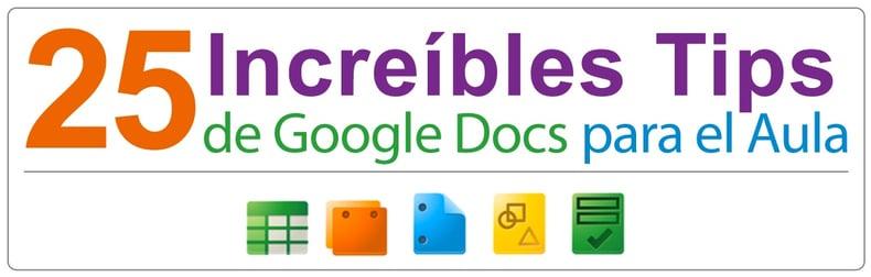 25 Increíbles Tips de Google Apps para el Aula
