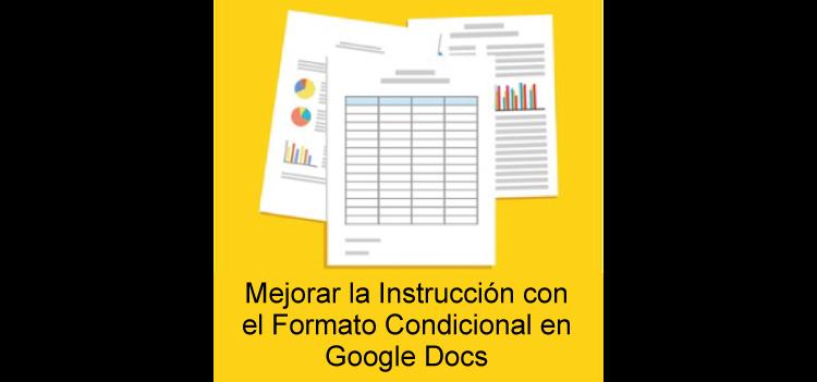 Cómo Google Docs puede ayudarle a trabajar con los datos del estudiante para mejorar la instrucción