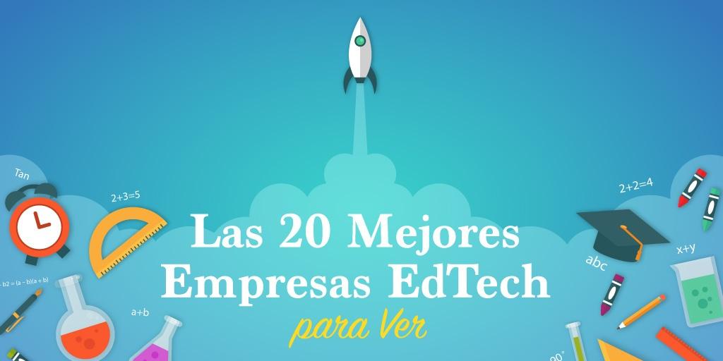 Las 20 Mejores Empresas de EdTech que Debes Ver