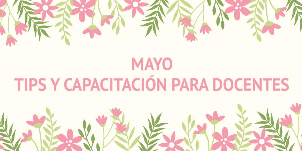 Mayo2018TipsYCapacitacionParaDocentes_encabezado