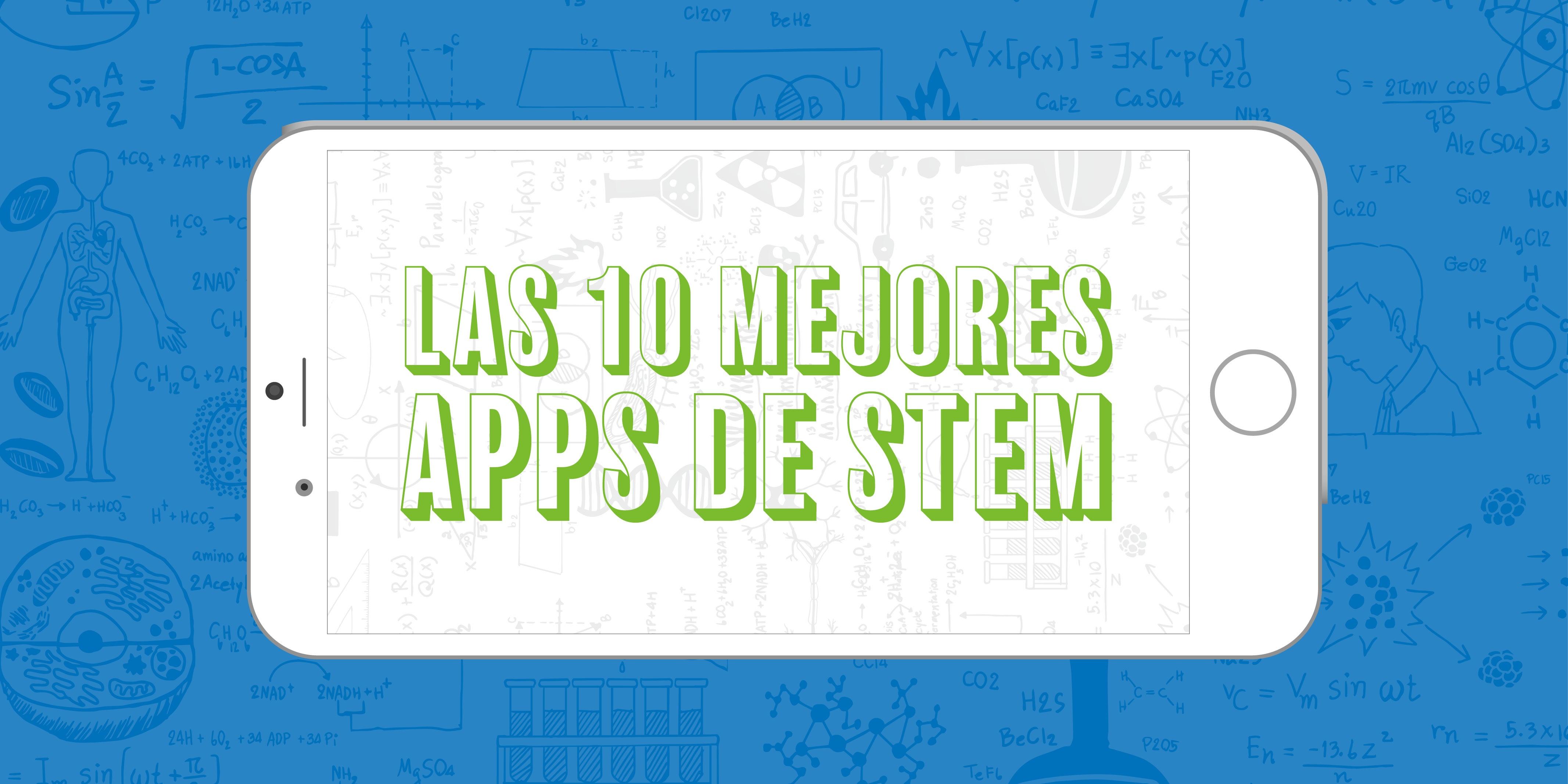 Las 10 Mejores Aplicaciones de STEM