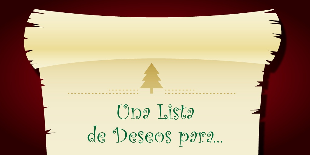 Una Lista de Deseos para...