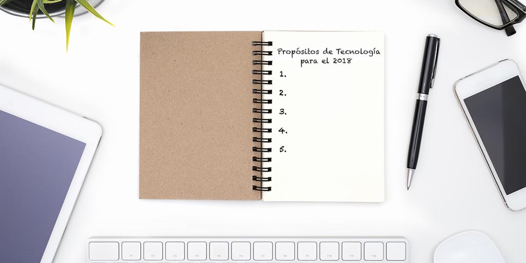 Propósitos de Tecnología Educativa para el 2018