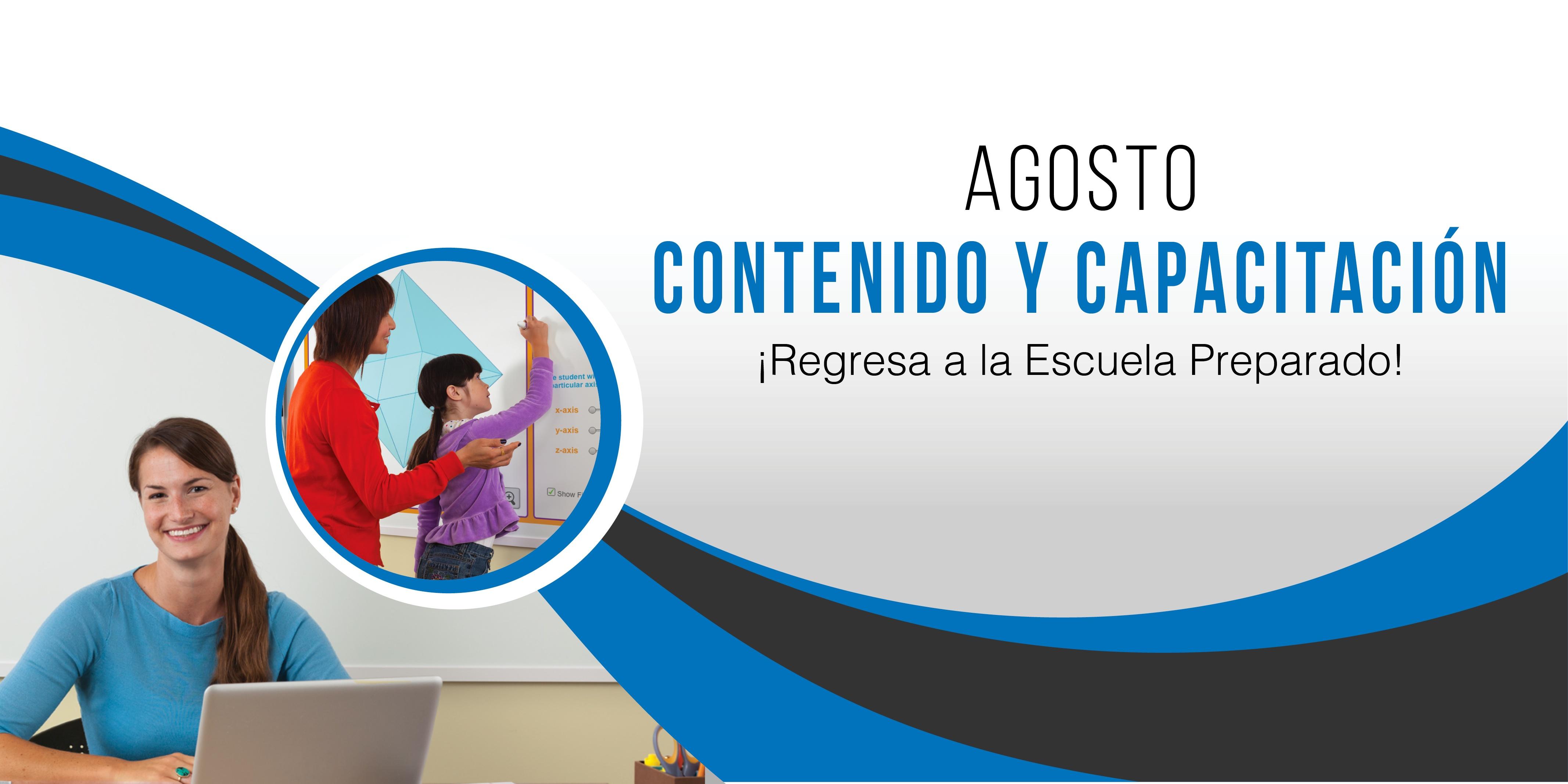 AGOSTO: Contenido, Tips y Capacitación para Docentes